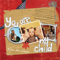 You Are My Child CD
